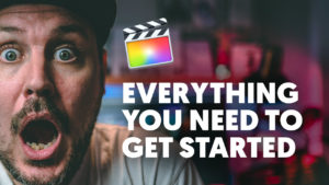 Everything you need to get started with Final Cut Pro X